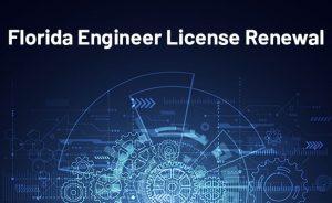 Florida Engineer License Renewal